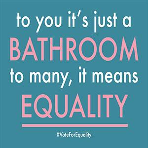 Bathroom Equality