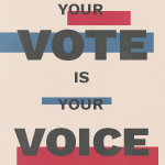 Your Vote is Your Voice