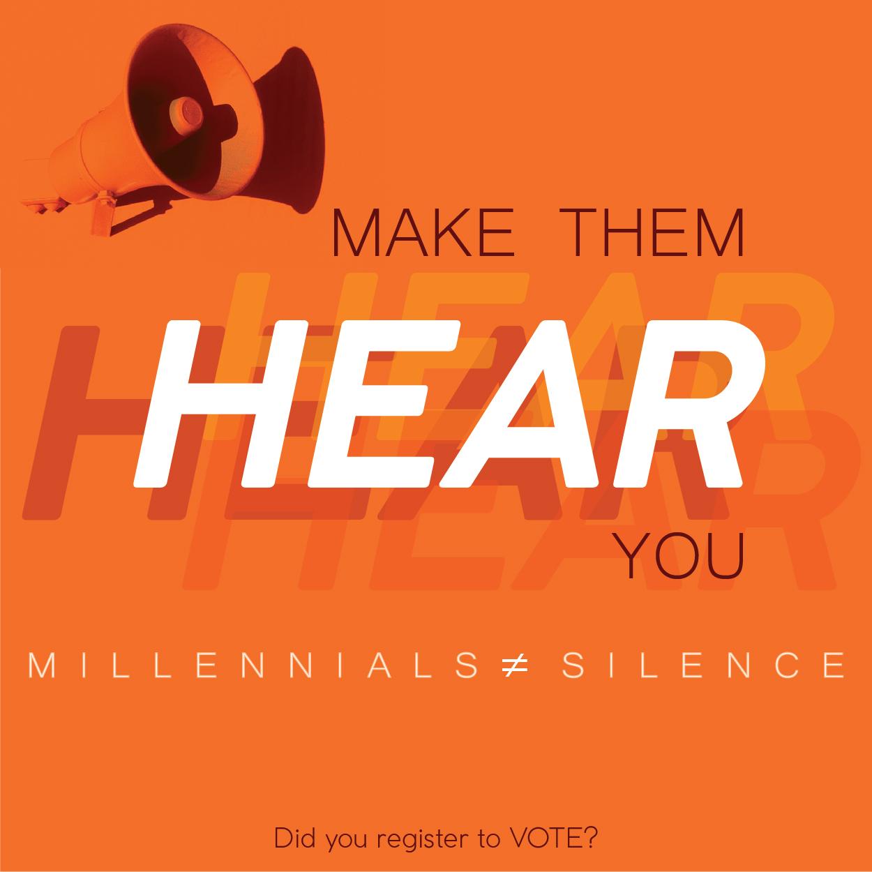 Vote! Make them hear you