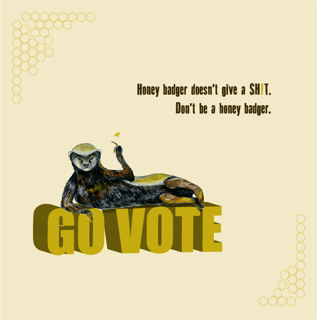 Don't Be a Honey Badger, Vote