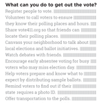 What Can You Do To Get Out The Vote?