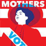 Mothers and Daughters Vote!