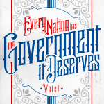 Every Nation Has The Government It Deserves