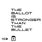 The Ballot is Stronger Than the Bullet
