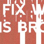 Fix What Is Broken