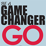 Be A Game Changer
