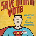 Save the Day and Vote!