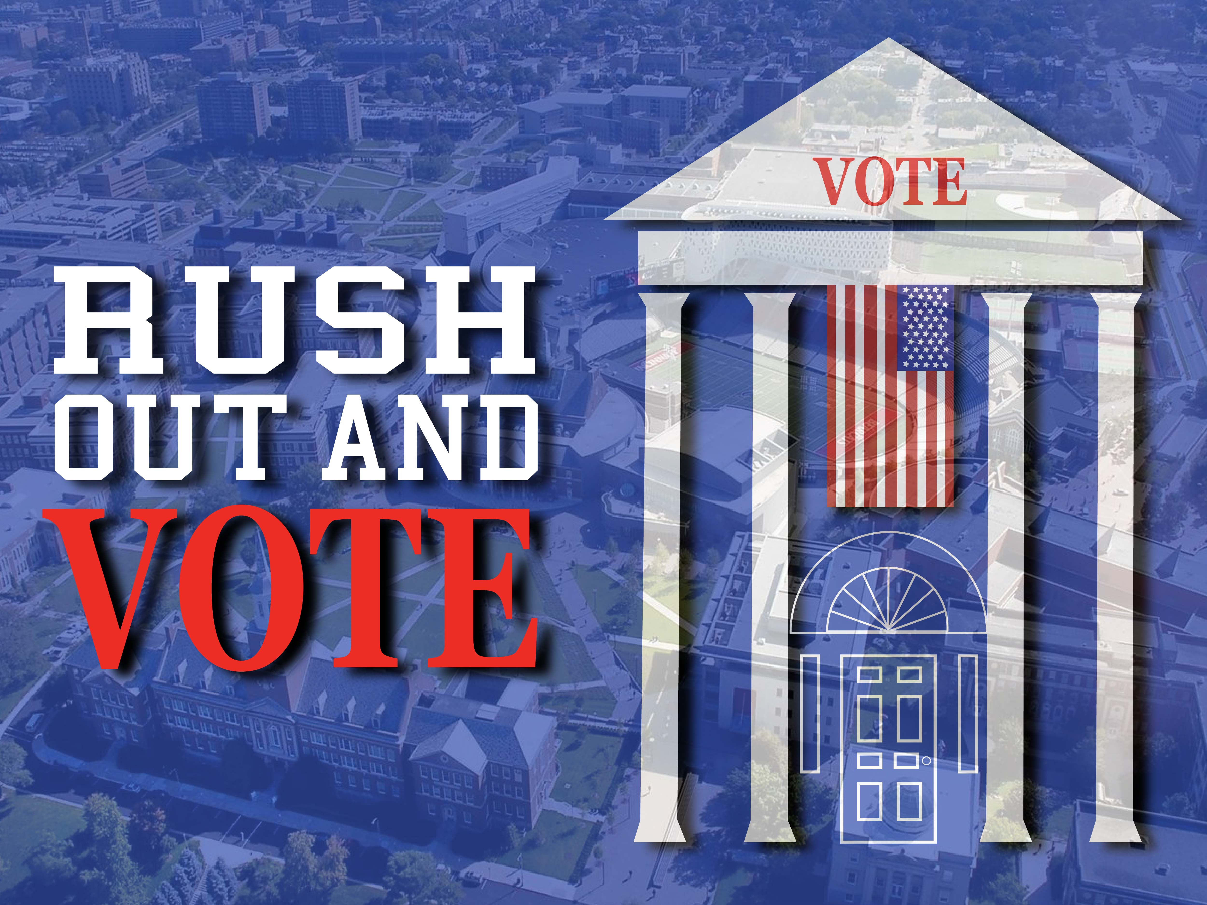 Rush Out and Vote