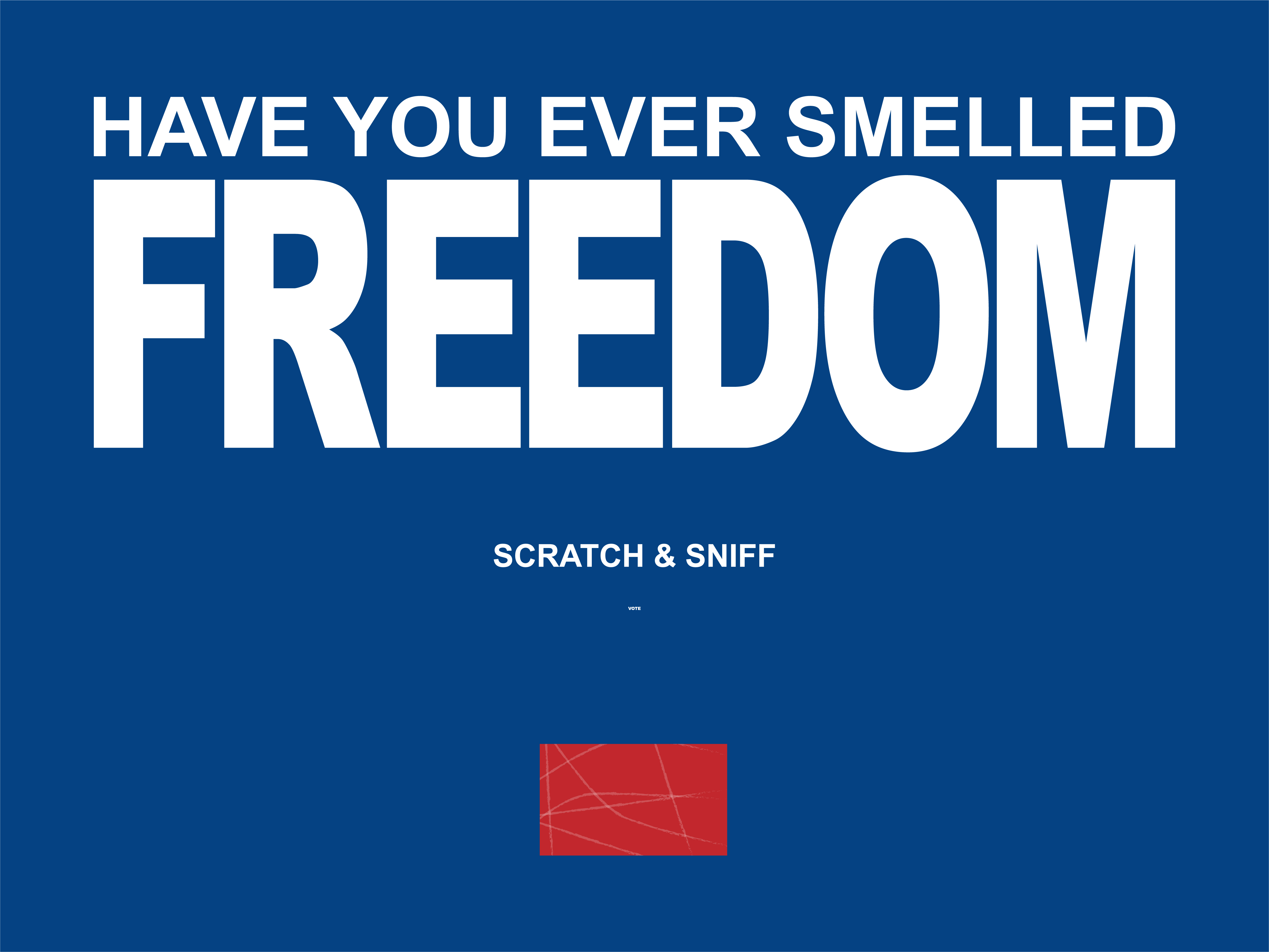 Scratch & Sniff the smell of freedom