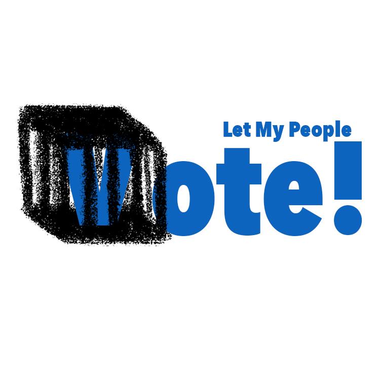Let my people vote!