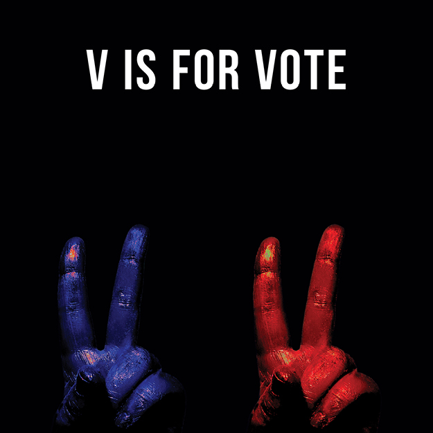 V is for Vote.