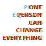 One Person Can Change Everything