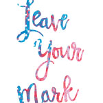 leave your mark