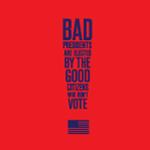 Bad Presidents, Good Citizens