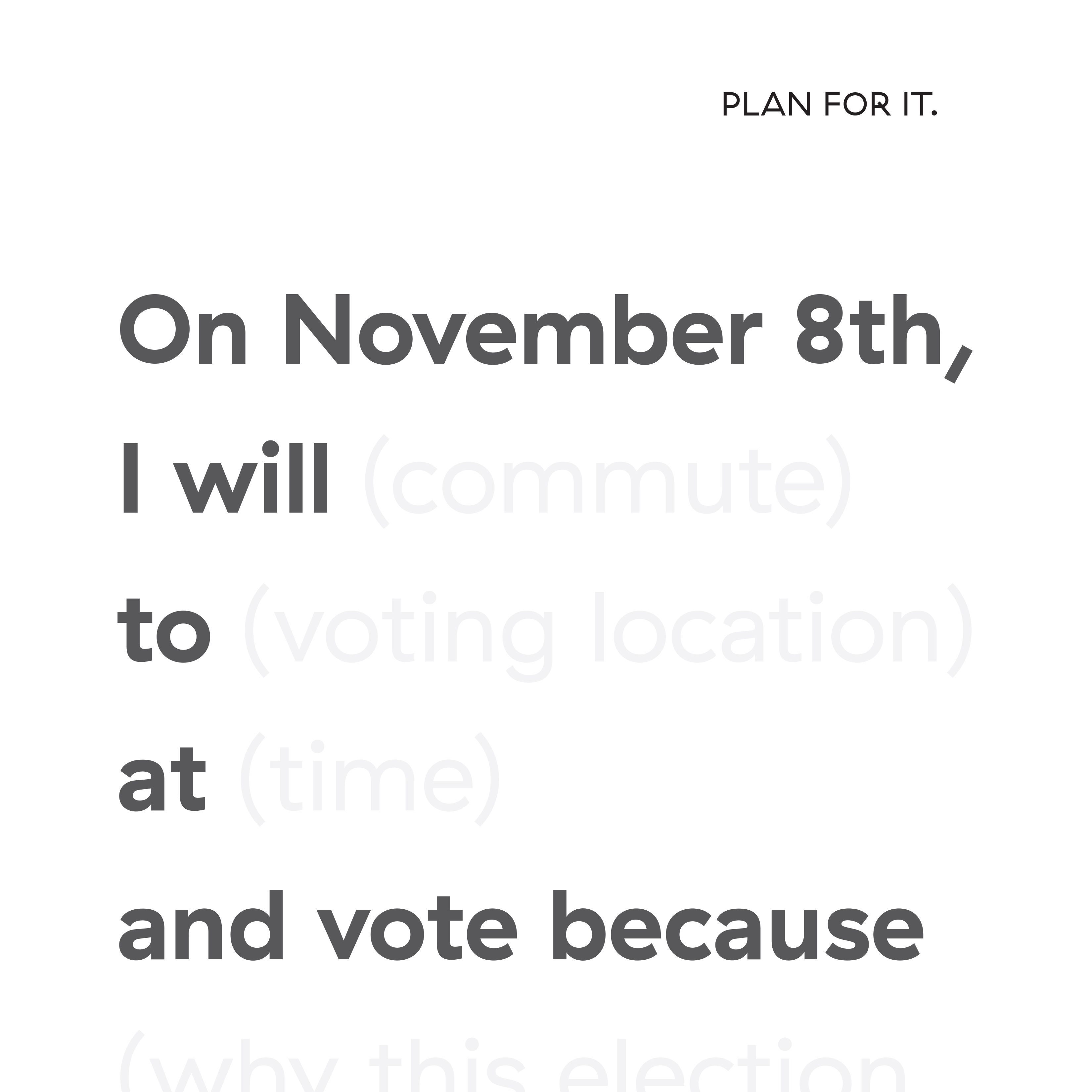 Plan for It.