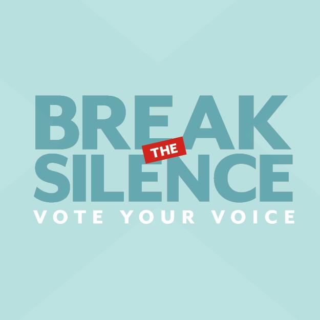 Break YOUR silence