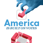 America is Built on Votes