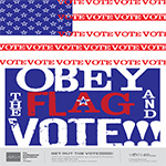 Obey the Flag and Vote!!!