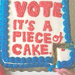 Go Vote It's a Piece of Cake.