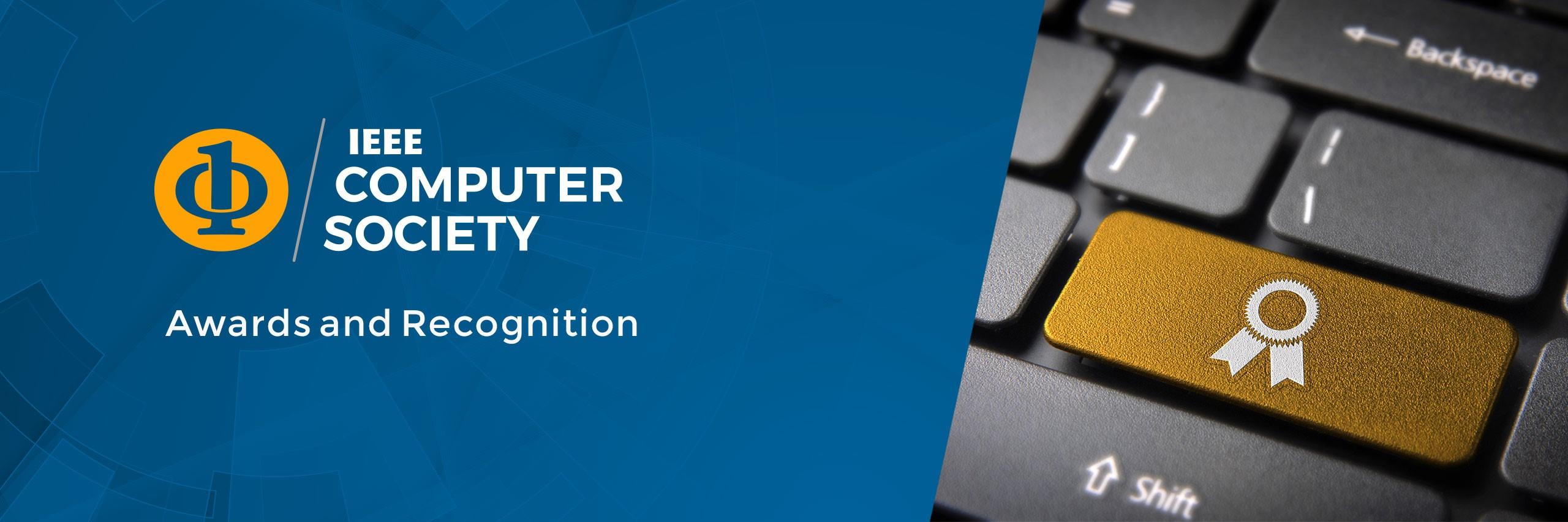 IEEE - IEEE Computer Society Awards